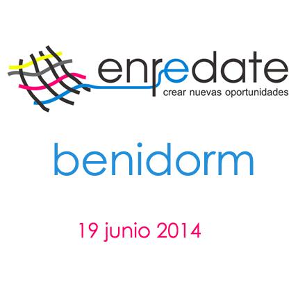ENRÉDATE BENIDORM 2014: Encuentro Empresarial y de Networking