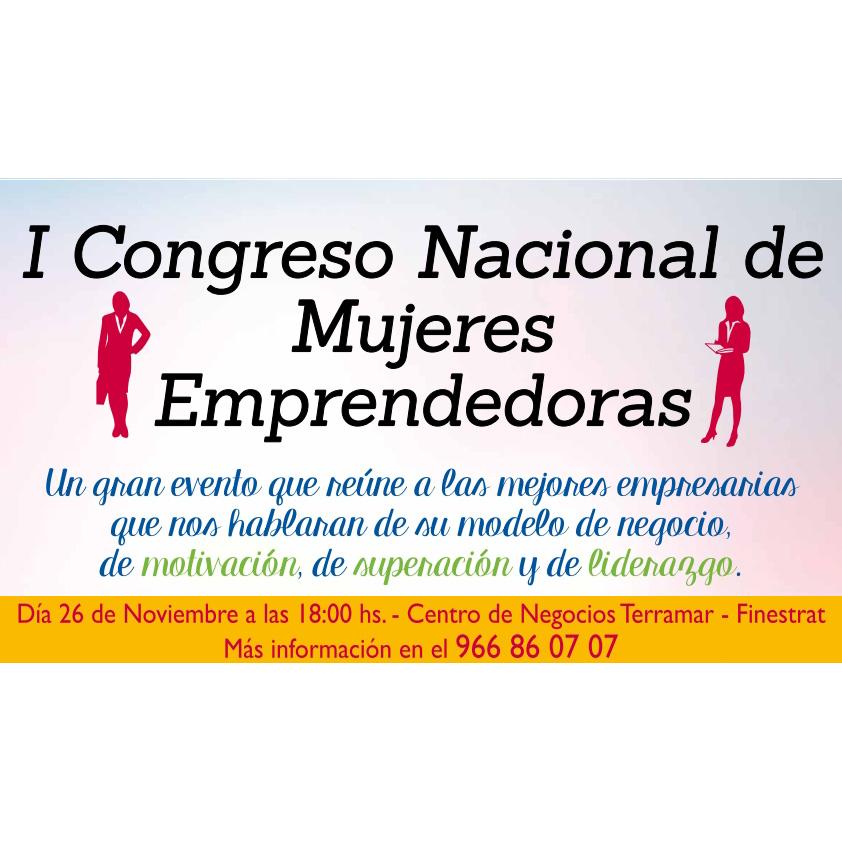 """ I Congreso Nacional de Mujeres Emprendedoras"" el próximo día 26 de noviembre en Terramar Centro de Negocios"
