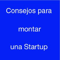Consejos para montar una startup en 2018