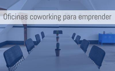 Oficinas coworking: el mejor espacio para emprendedores