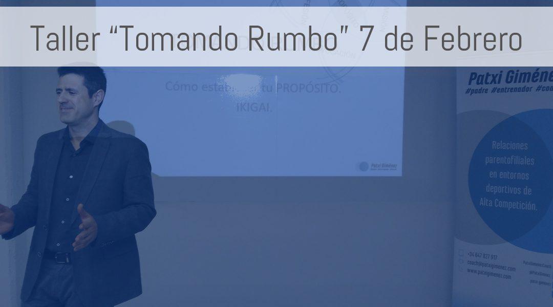 """Próximo taller """"Tomando Rumbo"""" el 7 de febrero"""