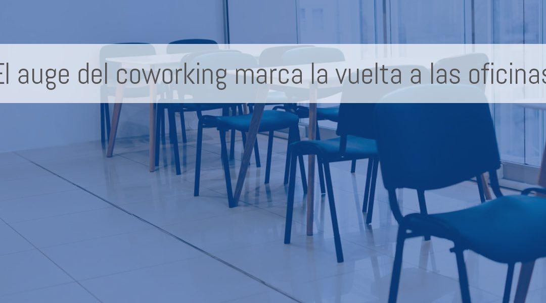 El auge del coworking marca la vuelta a las oficinas